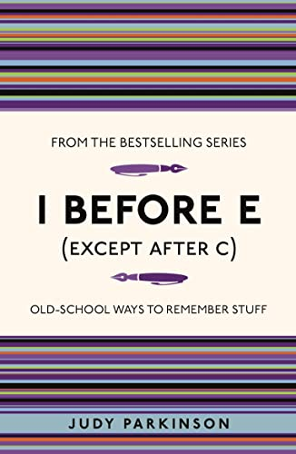 9781843176589: I Before E (Except After C): Old-School Ways to Remember Stuff