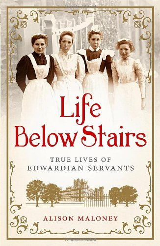 9781843176978: Life Below Stairs: True Lives of Edwardian Servants