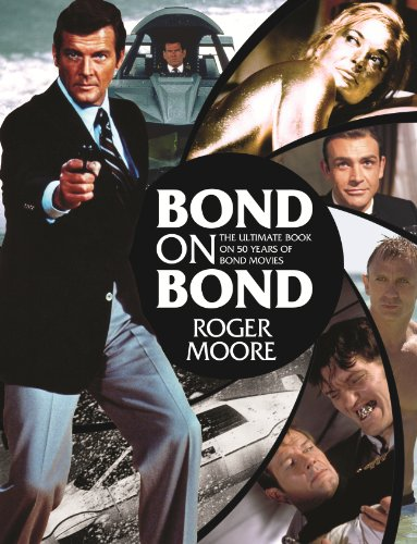 9781843178613: Bond on Bond: The Ultimate Book on Over 50 Years of 007