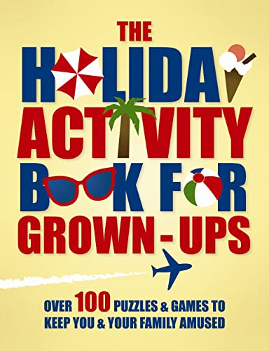 9781843178637: The Holiday Activity Book for Grown-Ups: Over 100 Puzzles to Keep You & Your Family Amused