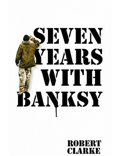 9781843178651: Seven Years with Banksy
