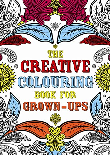 9781843178699: The Creative Colouring Book for Grown-Ups