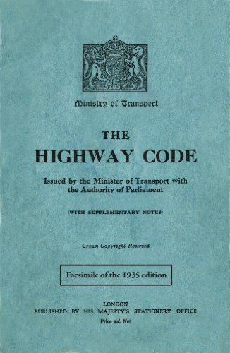 9781843178811: The Highway Code: Facsimile of the 1935 Edition