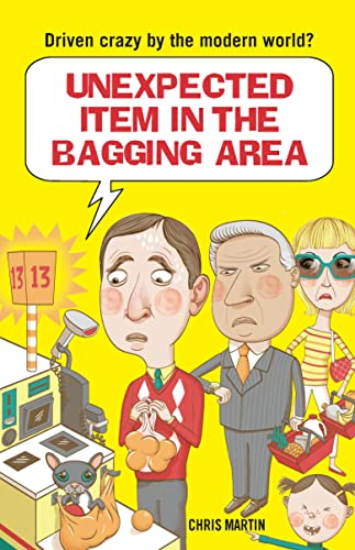 9781843179443: Unexpected Item in the Bagging Area: Driven Crazy by the Modern World?