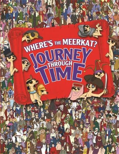 9781843179481: Where's the Meerkat?: Journey Through Time