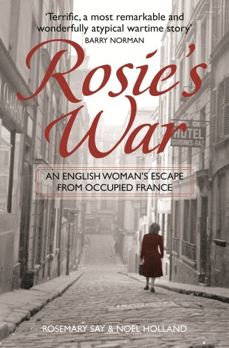 9781843179627: Rosie's War: An Englishwoman's Escape From Occupied France