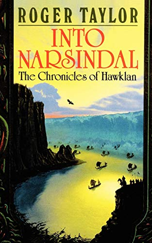9781843192763: Into Narsindal (Chronicles of Hawklan)