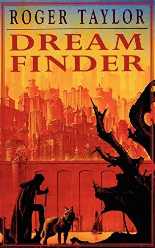 Dream Finder: Roger Taylor