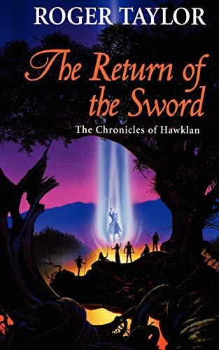 9781843192848: The Return of the Sword (Chronicles of Hawklan)