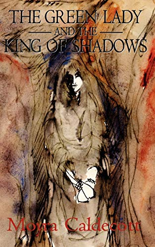 9781843194507: The Green Lady and the King of Shadows