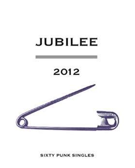 9781843219965: Jubilee, 2012: Sixty Punk Singles