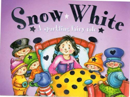 Snow White (A Sparkling Fairy Tale) (9781843221777) by Nicola Baxter
