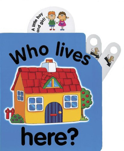 9781843226512: Pull the Lever: Who Lives Here?: A Lively Illustrated Interactive Pull-the-Lever Board Book for Young Children