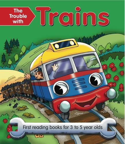 9781843227854: The Trouble With Trains: First reading books for 3 to 5 year olds