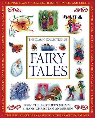 9781843227878: The Classic Collection of Fairy Tales: From The Brothers Grimm & Hans Christian Andersen