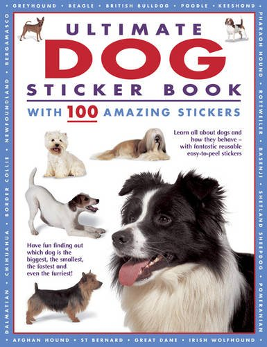 9781843227922: Ultimate Dog Sticker Book: With 100 amazing stickers