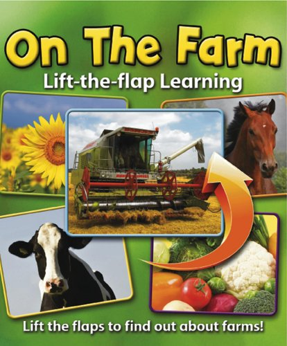9781843227946: Lift-the-Flap Learning: On the Farm: Lift the Flaps to Find Out About Farms!