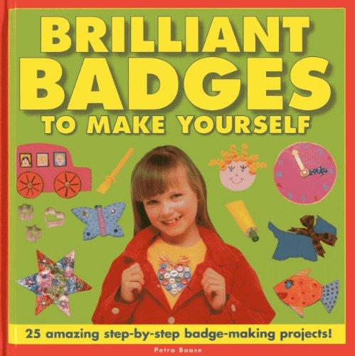 Brilliant Badges to Make Yourself: Petra Boase