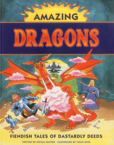 9781843228363: Amazing Dragons: Fiendish Tales of Dastardly Deeds