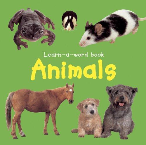 Animals (Learn a Word Book): Tuxworth, Nicola