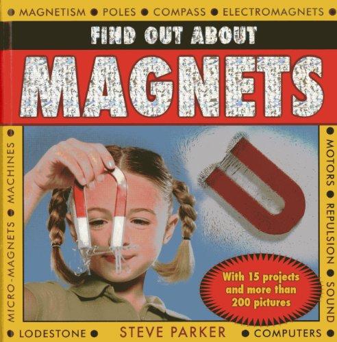 Find out about Magnets: Parker, Steve