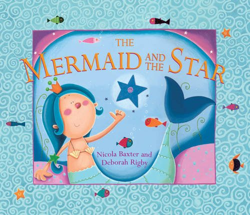 9781843229070: The Mermaid and the Star