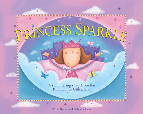 9781843229087: Princess Sparkle: A shimmering story from the Kingdom of Glitterland