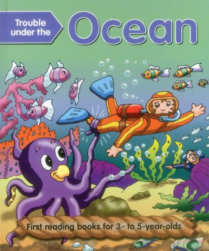 Trouble Under The Ocean: First Reading Books For 3-5 Year Olds: Nicola Baxter