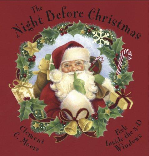 The Night Before Christmas: Peek Inside the 3-D Windows (Hardback)