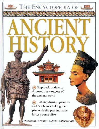 9781843229421: The Encyclopedia of Ancient History: Step Back in Time to Discover the Wonders of the Ancient World