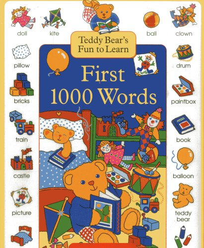 Teddy Bear's Fun to Learn First 1000 Words (1000 First Words): Baxter, Nicola