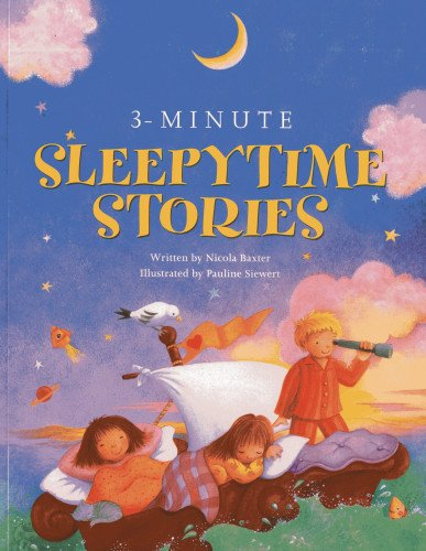 9781843229773: 3-Minute Sleepytime Stories: A special collection of soothing short stories for bedtime
