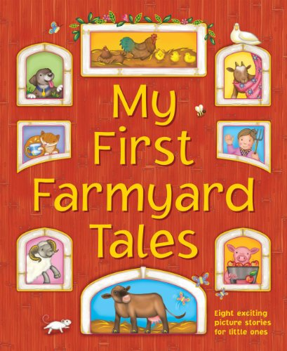 My First Farmyard Tales: Eight exciting picture stories for little ones (9781843229902) by Nicola Baxter