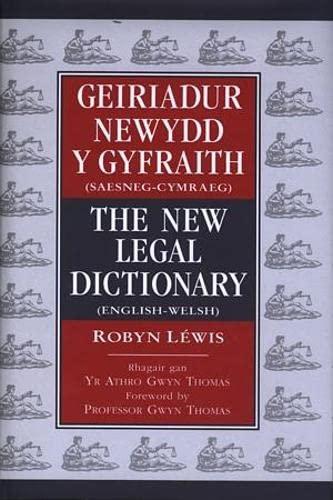 The Geiriadur Newydd Y Gyfraith / New Legal Dictionary: The New Legal Dictionary (Hardback)