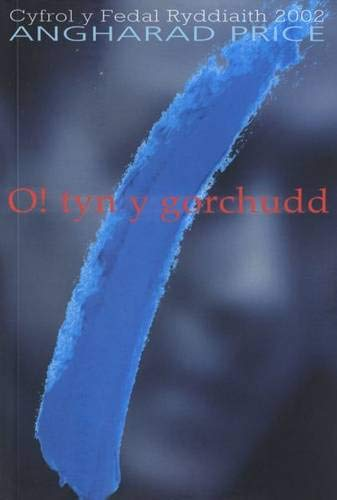9781843231684: O! Tyn Y Gorchudd: Hunangofiant Rebecca Jones