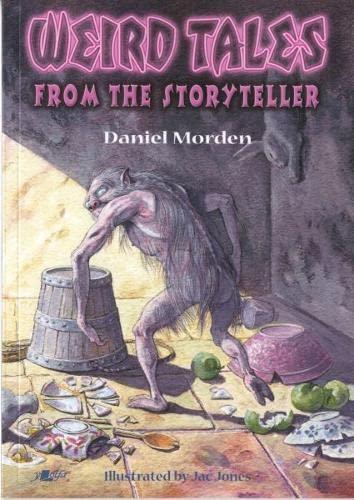 Weird Tales from the Storyteller: Morden, Daniel