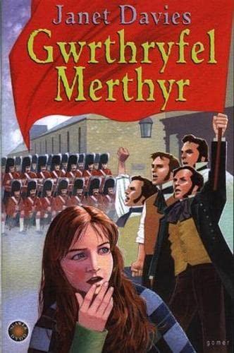 Cyfres 'Slawer Dydd: Gwrthryfel Merthyr: Davies, Janet