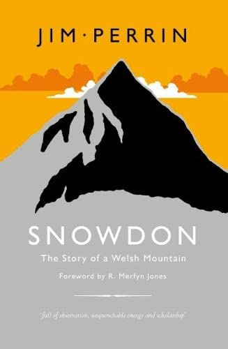 9781843235743: Snowdon: The Story of a Welsh Mountain