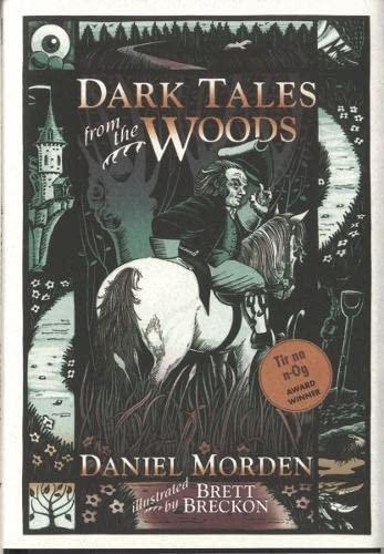 Dark Tales from the Woods: Daniel Morden