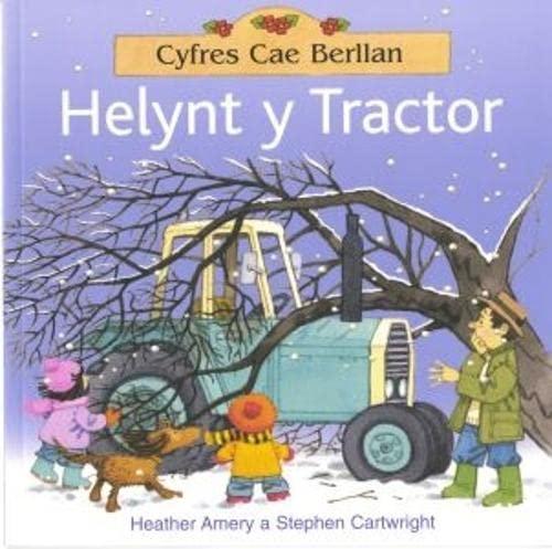 9781843236733: Helynt Y Tractor (Cyfres Cae Berllan)
