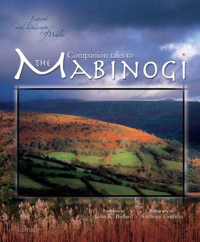 Companion Tales to the Mabinogi: Bollard, John K.