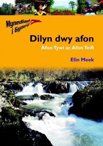 9781843239277: Dilyn Dwy Afon Afon Tywi Ac Afon Teifi (Mynediad I Gymru)