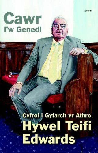 9781843239369: Cawr I'w Genedl: Cyfrol I Gyfarch Yr Athro Hywel Teifi Edwards