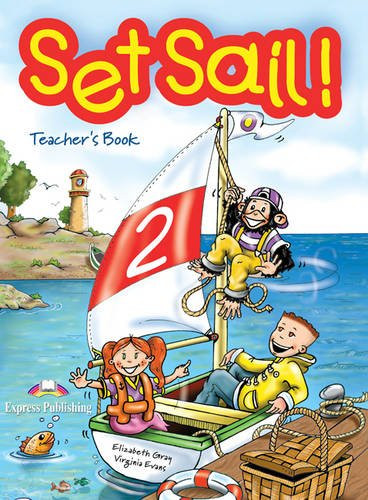 9781843250265: Set Sail!: Teacher's Book Level 2