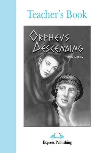 9781843250586: Orpheus Descending: Teacher's Book