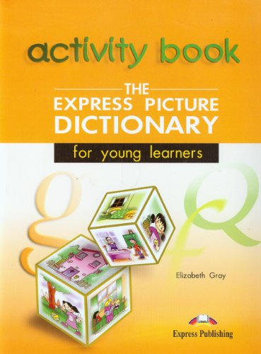 9781843251071: The Express Picture Dictionary for Young Learners - Student's and Activity Student's