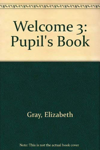 9781843253037: Welcome 3: Pupil's Book