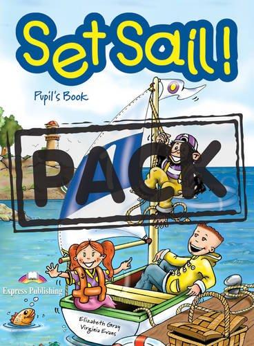 Set Sail!: Pupil's Book Level 1 (9781843253204) by Elizabeth Gray; Virginia Evans