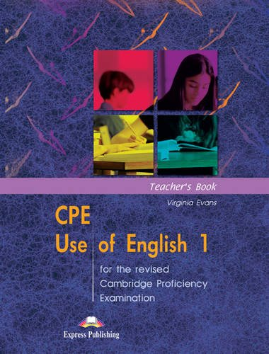9781843253662: CPE Use of English 1 for the Revised Cambridge Proficiency Examination: Teacher's Book