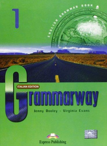 9781843253723: Grammarway. Italian student's book. Con e-book. Per le Scuole superiori: 1